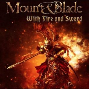 Mount & Blade With Fire & Sword Cover